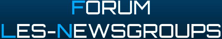 Forum Newsgroup : trouver la réponse à vos problèmes !